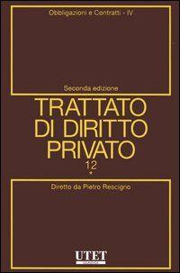 Trattato di diritto privato. Vol. 12\4: Obbligazioni e contratti.