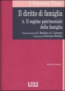 Il diritto di famiglia. Vol. 2: Regime patrimoniale della famiglia.