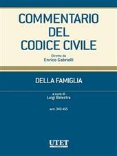 Commentario del codice civile. Della famiglia. Artt. 343-455