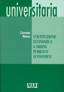 Costituzione economica e ordine pubblico economico