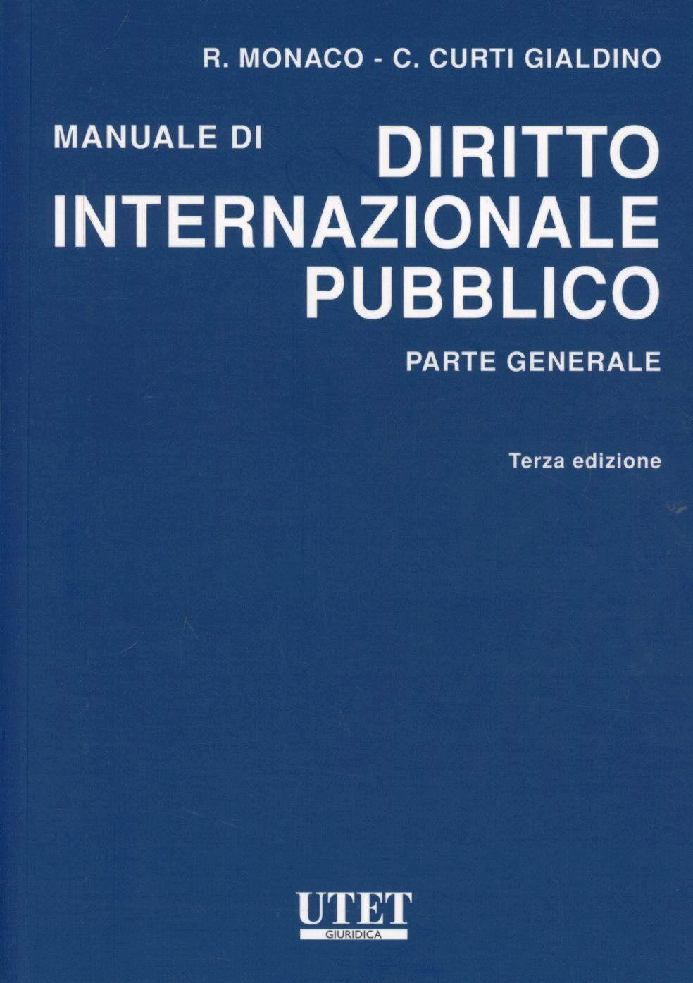 Manuale di diritto internazionale pubblico. Parte generale