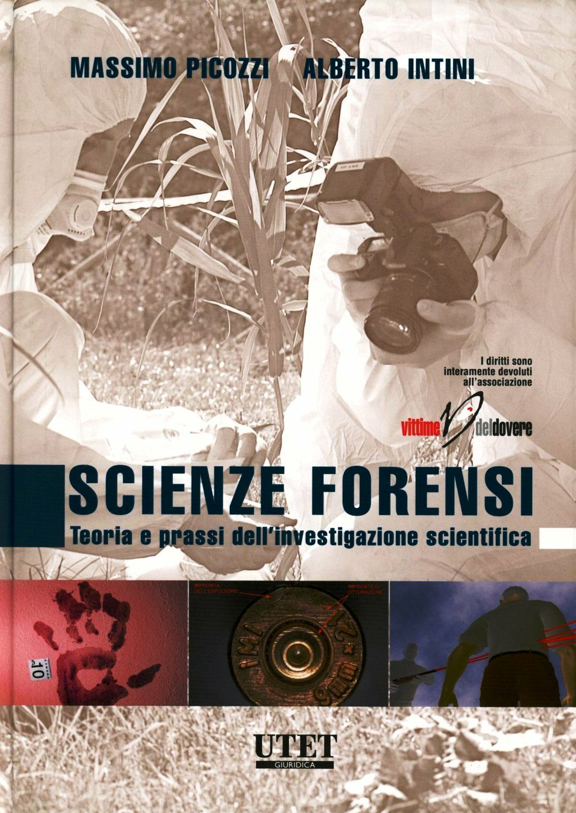 Scienze forensi. Teoria e prassi dell'investigazione scientifica