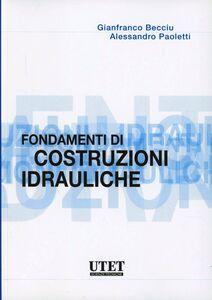 Fondamenti di costruzioni idrauliche