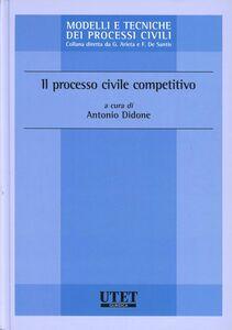 Il processo civile competitivo
