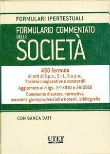 Formulario commentato delle società. Con CD-ROM