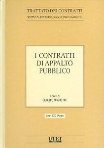 I contratti di appalto pubblico. Con CD-ROM