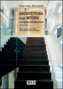 Architettura degli interni e progetto dell'abitazione. Con CD-ROM