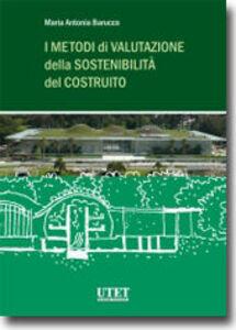 I metodi della valutazione della sostenibilità del costruito