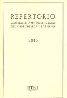 Ristorantezintonio.it Repertorio generale annuale della giurisprudenza italiana (2010) Image