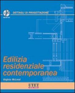 Edilizia residenziale contemporanea. Con CD-ROM