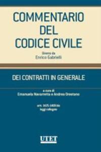 Commentario al Codice civile. Contratti in generale. Vol. 4: Artt.: 1425-1469 bis e leggi collegate.
