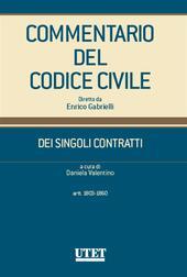 Commentario del Codice civile. Dei singoli contratti. Artt. 1803-1860