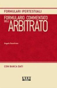 Formulario commentato dell'arbitrato. Con CD-ROM