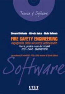 Fire safety engineering. Ingegneria della sicurezza antincendio. Con CD-ROM