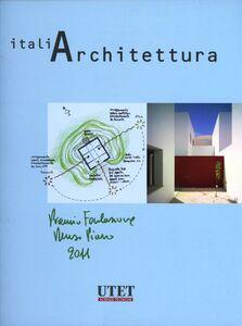 Italiarchitettura. Premio Fondazione Renzo Piano 2011