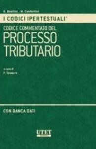 Codice commentato del processo tributario. Con CD-ROM