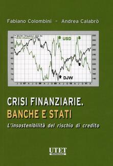 Crisi finanziarie. Banche e stati. Linsostenibilità del rischio di credito.pdf
