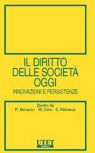 Il diritto delle società oggi. Innovazioni e persistenze