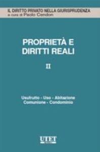 Proprietà e diritti reali. Vol. 2