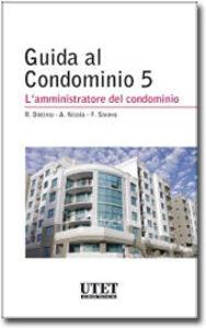 Amministrazione e gestione del condominio