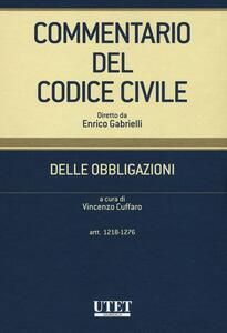 Commentario del codice civile. Delle obbligazioni. Artt. 1218-1276