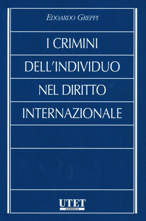 I crimini dell'individuo nel diritto internazionale
