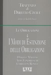 Le obbligazioni. Vol. 4: I modi di estinzione delle obbligazioni.