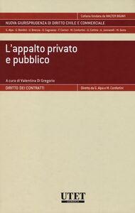 L' appalto privato e pubblico