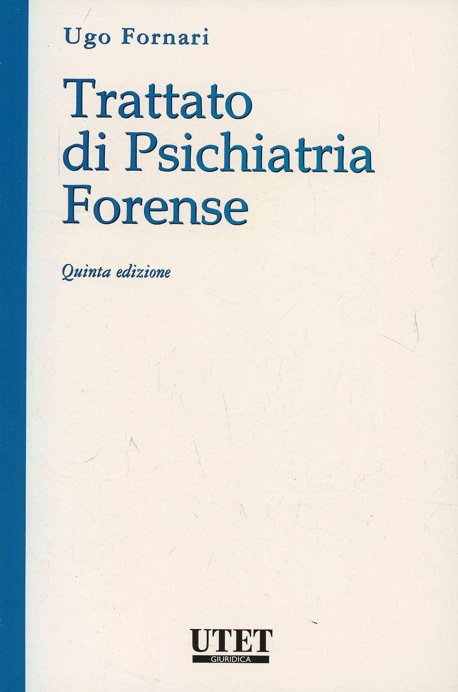 Trattato di psichiatria forense