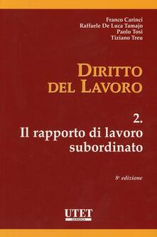 Equilibrifestival.it Diritto del lavoro. Vol. 2: Il rapporto di lavoro subordinato. Image