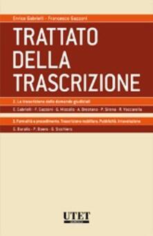 Ascotcamogli.it Trattato della trascrizione: La trascrizione delle domande giudiziali-Formalità e procedimento. Vol. 2 Image