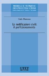 Le notificazioni civili. Il perfezionamento