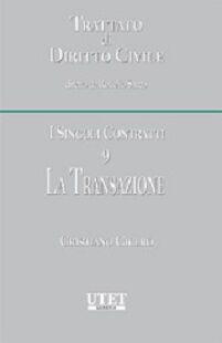 I singoli contratti. Vol. 9: La transazione.