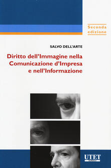 Winniearcher.com Diritto dell'immagine nella comunicazione d'impresa e nell'informazione. Con aggiornamento online Image