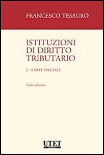 Istituzioni di diritto tributario. Parte speciale. Vol. 2