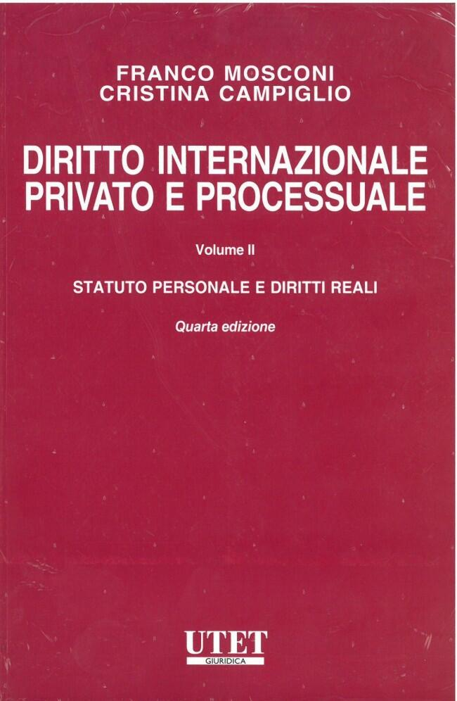 Diritto internazionale privato e processuale - Vol. I ...