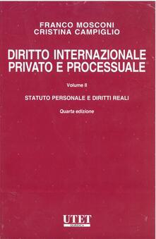 Diritto internazionale privato e processuale. Vol. 2: Statuto personale e diritto reali..pdf