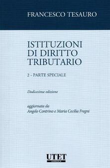 Capturtokyoedition.it Istituzioni di diritto tributario. Vol. 2: Parte speciale. Image