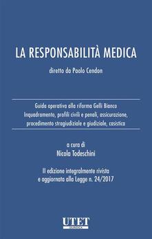 La responsabilità medica - Nicola Todeschini - ebook