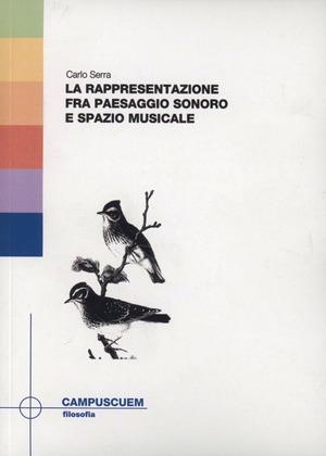La rappresentazione fra paesaggio sonoro e spazio musicale