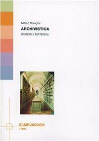 Archivistica. Schemi e materiali