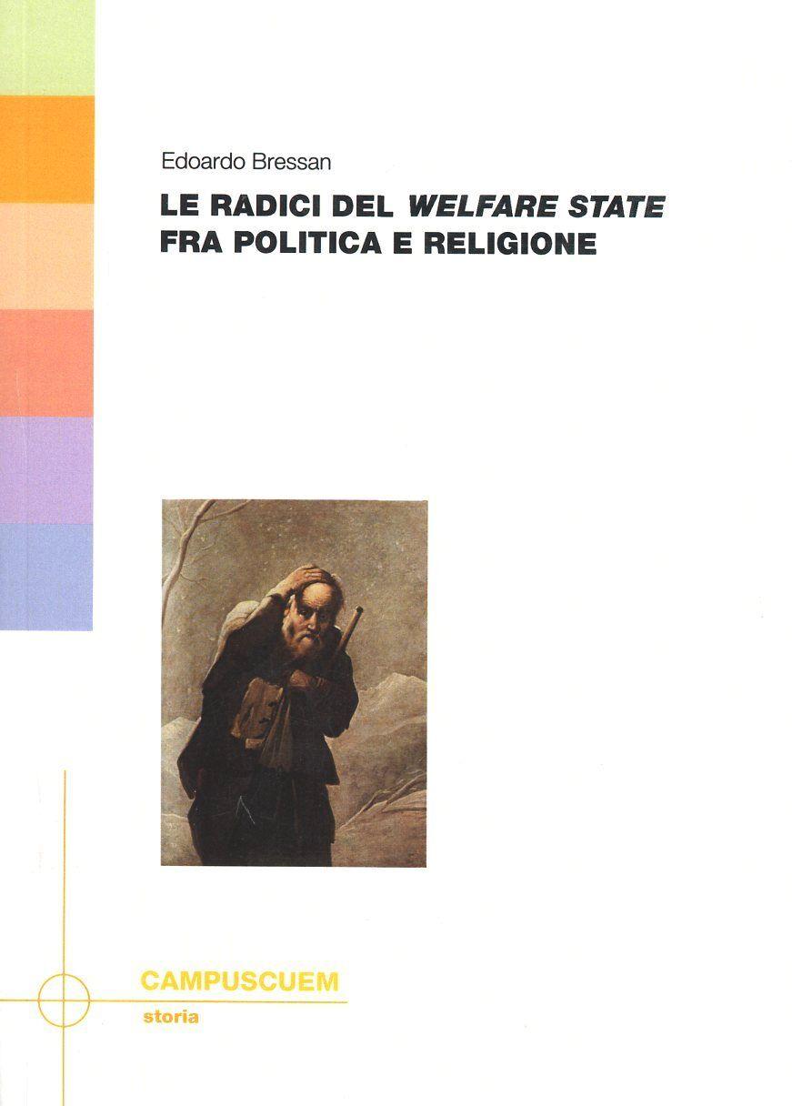 Le radici del «welfare state» fra politica e religione