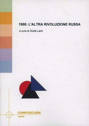 1905: l'altra rivoluzione russa