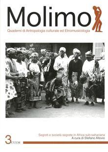 Molimo. Quaderni di antropologia culturale ed etnomusicologia. Vol. 3: Segreti e società segrete in Africa subsahariana. - copertina