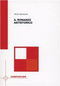 Il romanzo antistorico