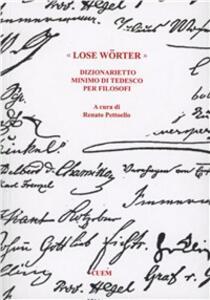 Libro «Lose Wörter». Dizionario minimo di tedesco per filosofi