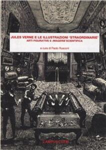 Jules Verne e le illustrazioni «straordinarie». Arti figurative e imagerie scientifica