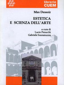 Libro Estetica e scienza dell'arte Max Dessoir
