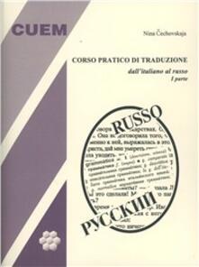 Letterarioprimopiano.it Corso pratico di traduzione dall'italiano al russo. Vol. 1 Image