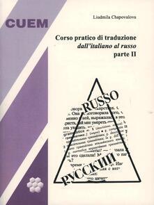 Listadelpopolo.it Corso pratico di traduzione dall'italiano al russo. Vol. 2 Image